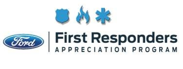 Ford First Responder >> Ford Military 1st Responder Appreciation Program